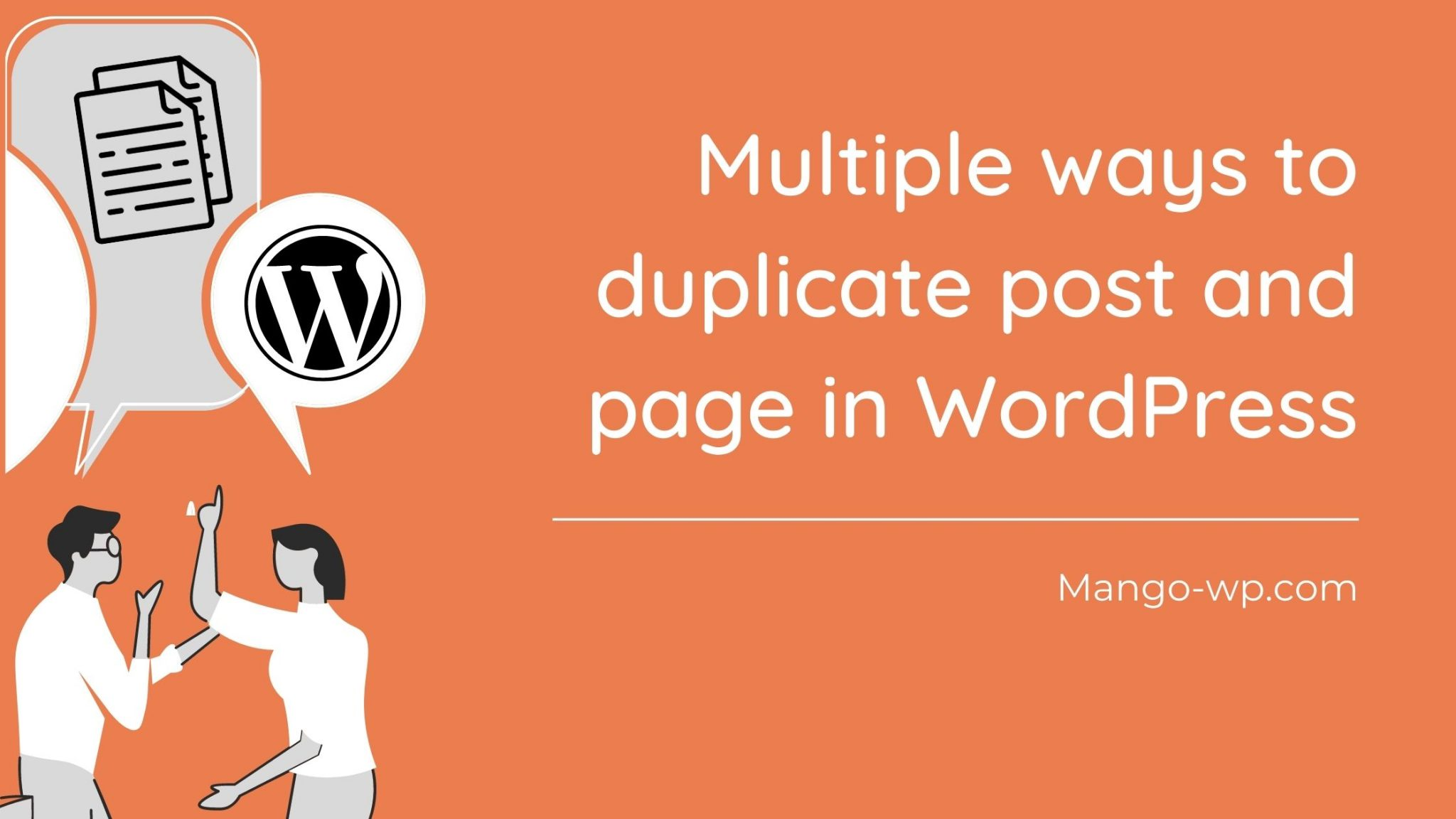 Multiple ways for duplicating posts and pages